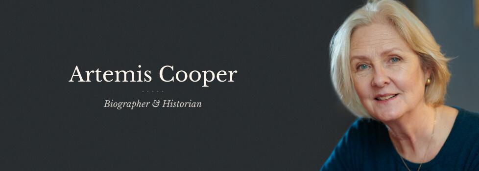 Artemis Cooper - Biographer and Historian